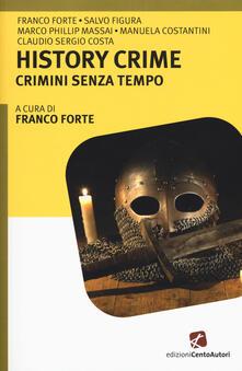 History crime. Crimini senza tempo - copertina