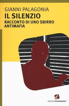 Il silenzio. Racconto di uno sbirro antimafia.pdf