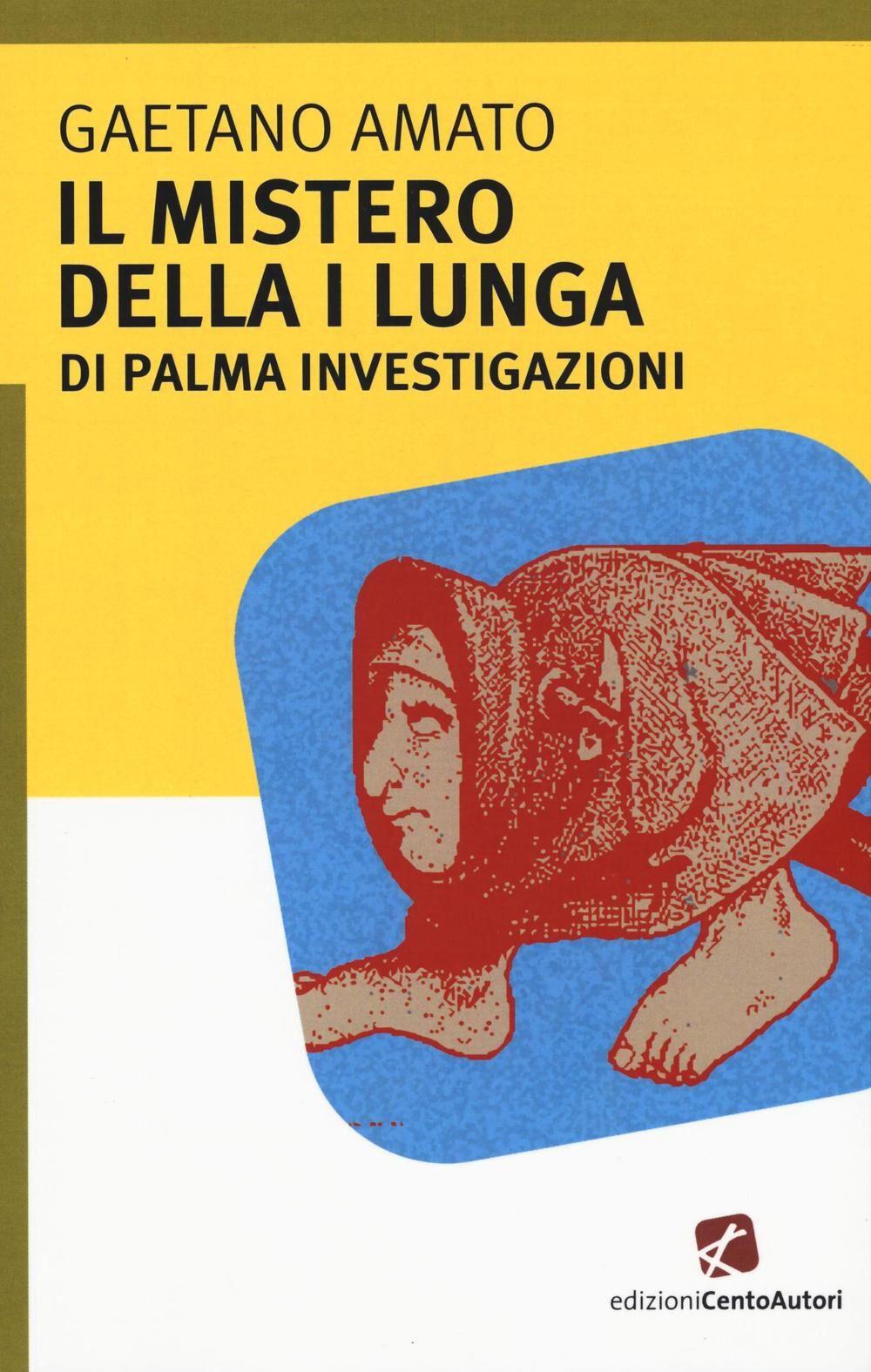 Il mistero della I lungua. Di Palma investigazioni