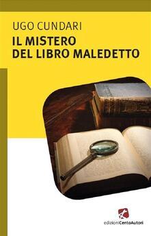Il mistero del libro maledetto - Ugo Cundari - ebook