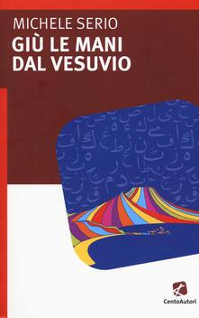 Radiospeed.it Giù le mani dal Vesuvio Image