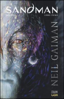Sandman deluxe. Vol. 1: Preludi e notturni. - Neil Gaiman - copertina