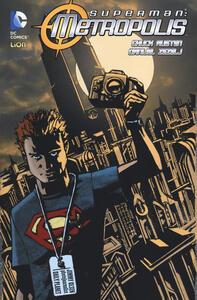Metropolis. Superman. Vol. 1
