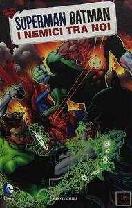 Nemici tra noi. Superman/Batman. Vol. 5