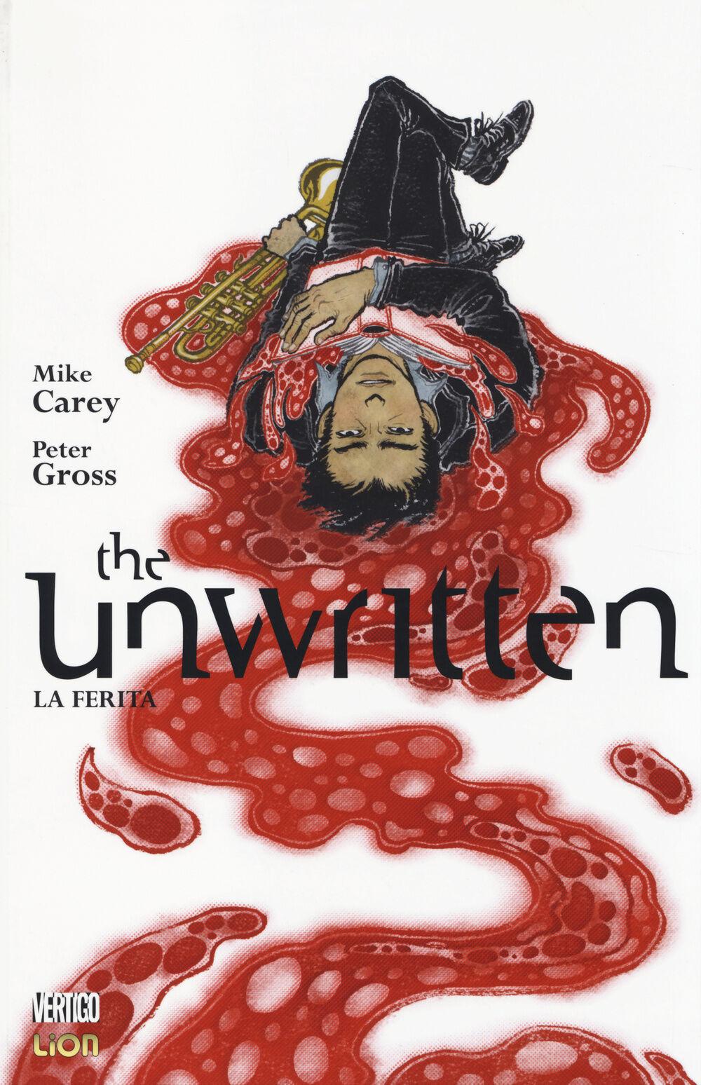La ferita. The unwritten. Vol. 7