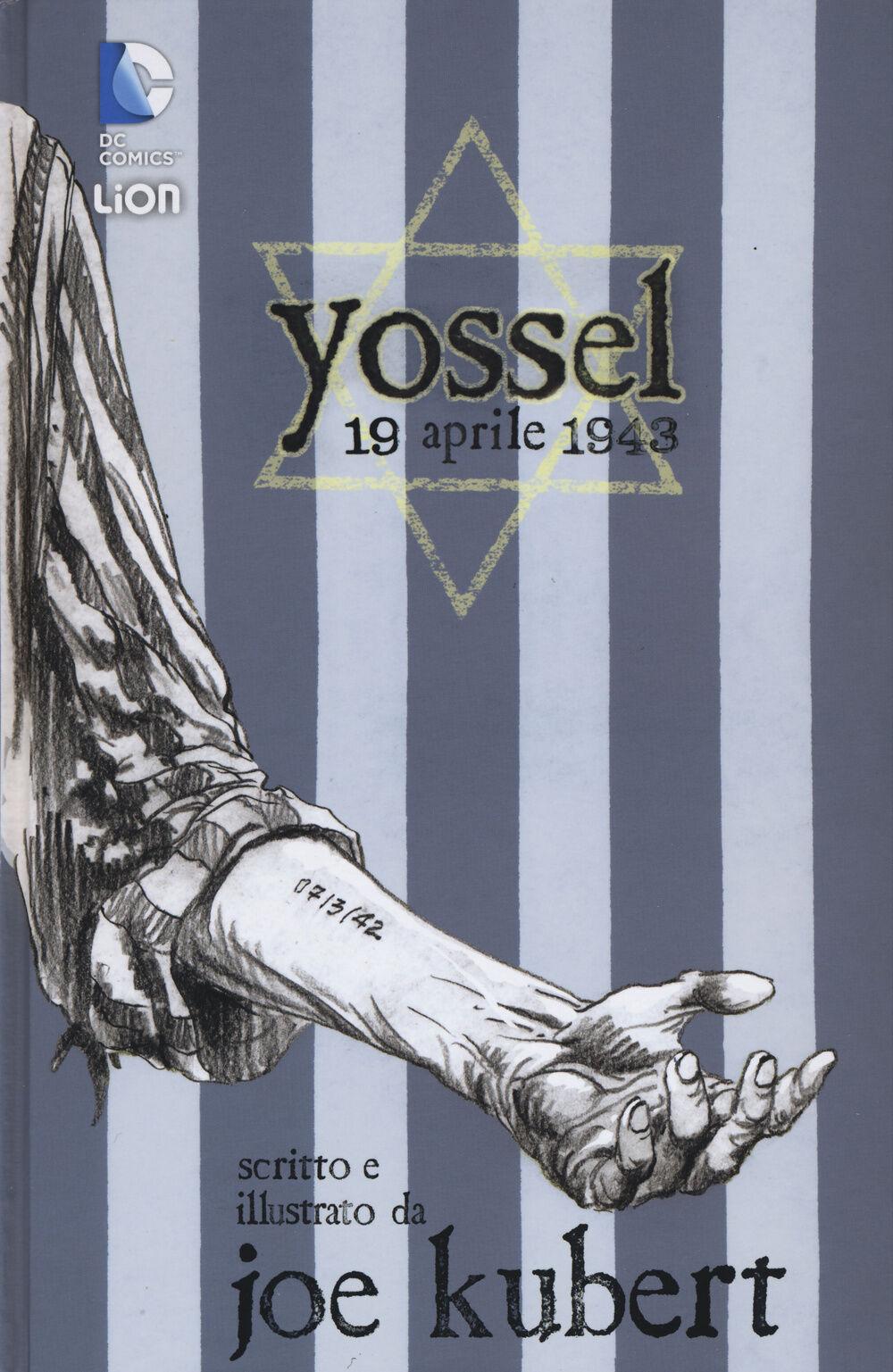 Yossel. 19 aprile 1943