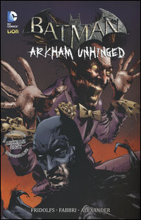 Arkham Unhinged. Batman. Vol. 4
