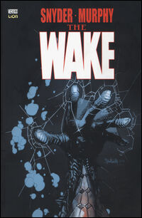 The wake. Vol. 1