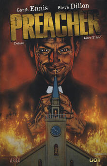 Preacher deluxe. Vol. 1 - Garth Ennis,Steve Dillon - copertina
