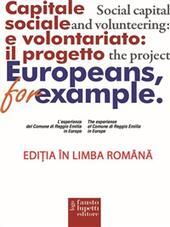 European for example. Capitale sociale e volontariato: il progetto. Ediz. romena