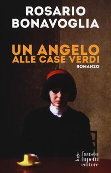 Un angelo alle case verdi - Rosario Bonavoglia - copertina