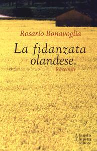 La fidanzata olandese - Rosario Bonavoglia - copertina