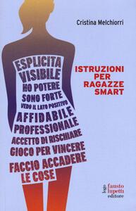 Istruzioni per ragazze smart - Cristina Melchiorri - copertina