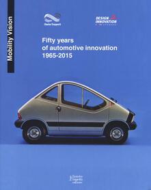 Ipabsantonioabatetrino.it Fifty years of automotive innovation 1965-2015. Ediz. a colori Image