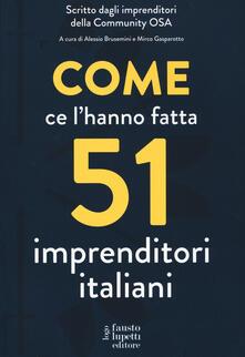 Come ce lhanno fatta 51 imprenditori italiani.pdf