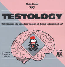 Listadelpopolo.it Testology. Un grande viaggio nella tua mente per rispondere alla domanda fondamentale: chi sei? Image