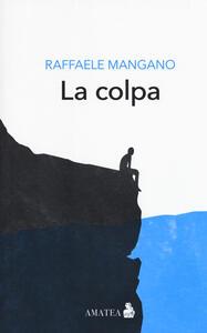 La colpa - Raffaele Mangano - copertina
