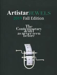 Artistar jewels 2019. Fall edition. The contemporary jewels as never seen before. Ediz. illustrata.pdf