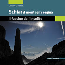 Voluntariadobaleares2014.es Schiara montagna regina. Il fascino dell'insolito Image
