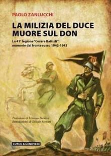 Winniearcher.com La milizia del Duce muore sul Don. La 41ª legione «Cesare Battisti»: memorie dal fronte russo 1942-1943 Image