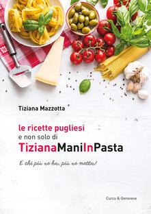 Ipabsantonioabatetrino.it Le ricette pugliesi e non solo di TizianaManiInPasta Image