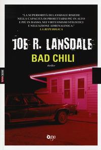 Bad Chili - Lansdale Joe R. - wuz.it