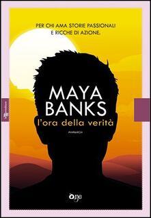 L' ora della verità - Maya Banks - copertina