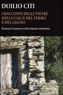 Antondemarirreguera.es I racconti delle pietre, della calce, del ferro e del legno. Di paese in paese nella Liguria montana Image
