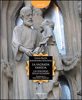 La Sagrada Familia. Un percorso dello sguardo