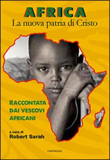 Africa. La nuova patria di Cristo. Raccontata dai vescovi africani.pdf