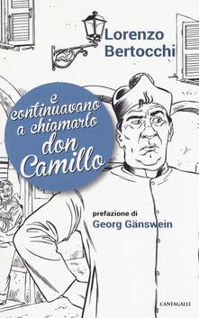 E continuavano a chiamarlo don Camillo.pdf