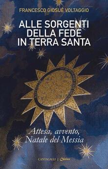 Winniearcher.com Alle sorgenti della fede in Terrasanta. Vol. 2: Attesa, Avvento, Natale del Messia. Image