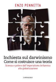 Promoartpalermo.it Inchiesta sul darwinismo. Come si costruisce una teoria. Scienza e potere dall'imperialismo britannico alla globalizzazione Image