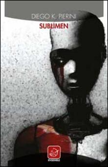 SubLimen - Diego K. Pierini - copertina