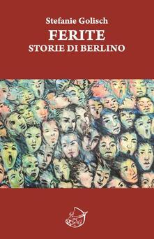 Ferite. Storie di Berlino.pdf