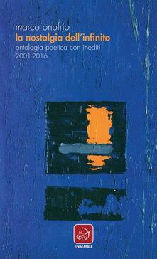 Daddyswing.es La nostalgia dell'infinito. Antologia poetica con inediti 2001-2016 Image