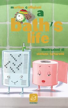 Bath's life. Anche in bagno non c'è pace! (A) - Martina Colligiani - copertina