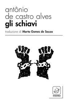 Chievoveronavalpo.it Gli schiavi. Ediz. multilingue Image
