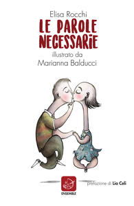 Le parole necessarie. Ediz. illustrata