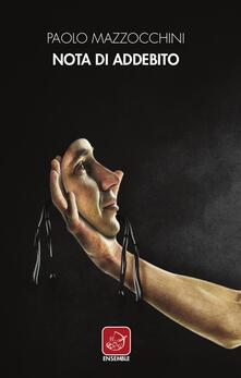 Nota di addebito - Paolo Mazzocchini - copertina