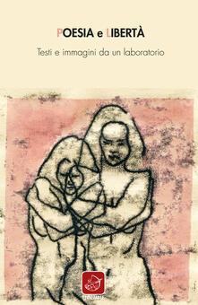 Listadelpopolo.it Poesia e libertà. Testi e immagini da un laboratorio Image