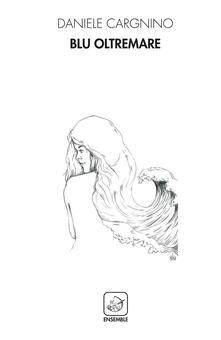 Blu oltremare - Daniele Cargnino - copertina