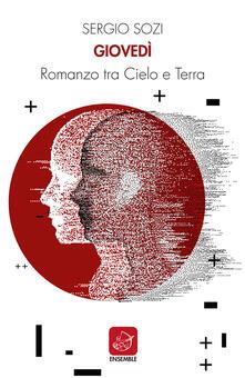 Giovedì. Romanzo tra cielo e terra - Sergio Sozi - copertina