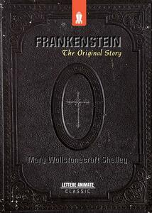 Frankenstein: The Original Story