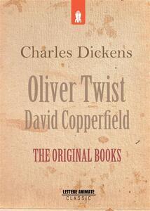 Oliver Twist & David Copperfield: the original books