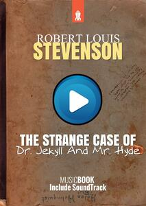 Thestrange case Of Dr. Jekyll And Mr. Hyde. MusicBook include ambient soundtrack