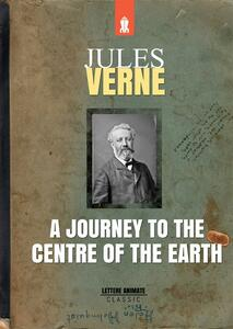 Ajourney to the centre of the earth