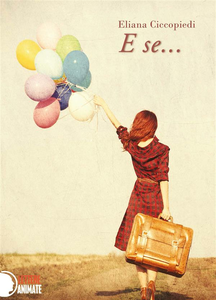 Ebook E se... Ciccopiedi, Eliana