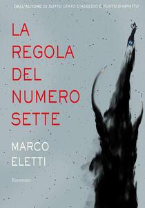 La regola del Numero Sette - Marco Eletti - ebook