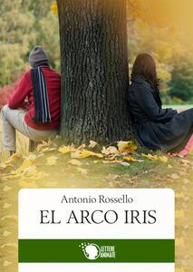 El arco iris - Antonio Rossello - copertina